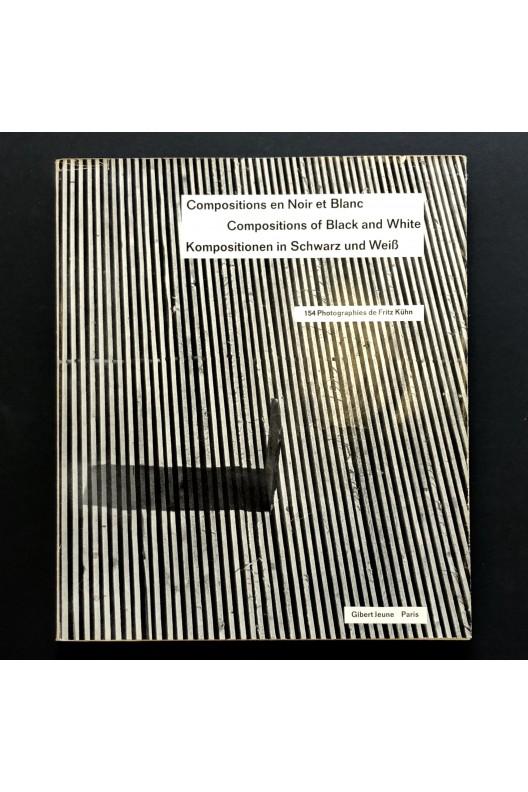 Compositions en noir et blanc / Fritz Kühn