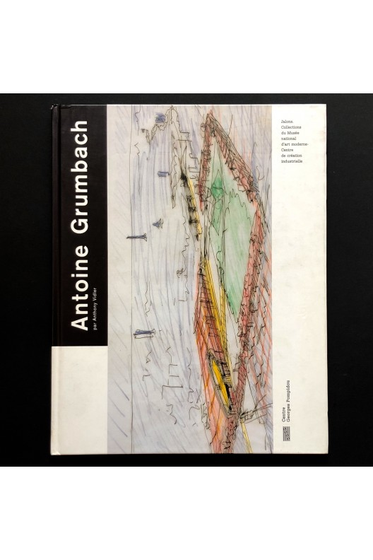 Antoine Grumbach / Anthony Vidler