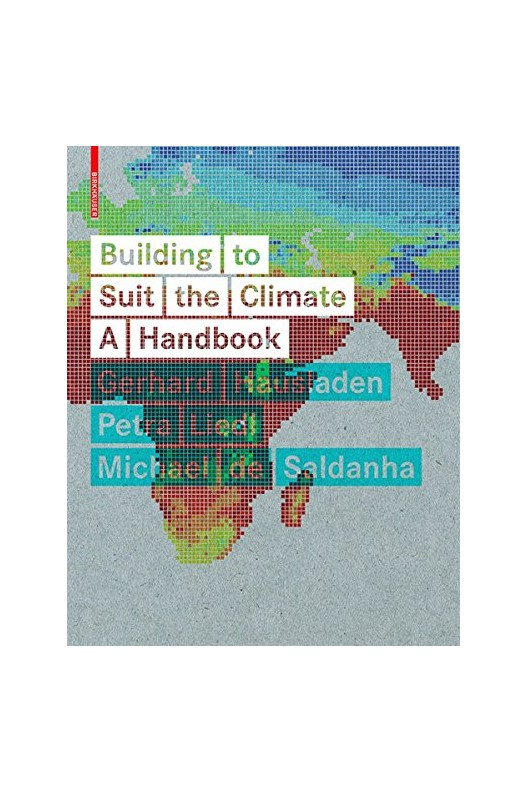 Building to Suit the Climate - A Handbook