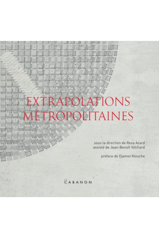 Extrapolations métropolitaines