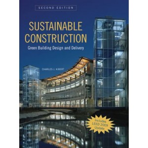 Sustainable Construction - Green Building Design and Delivery