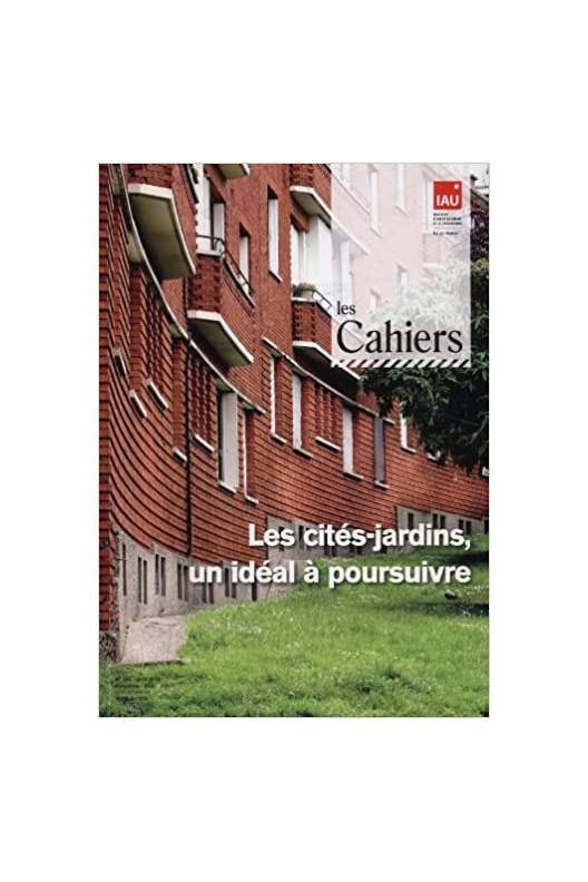 Les cités jardins, un idéal à poursuivre / Garden cities, an ideal to be pursued