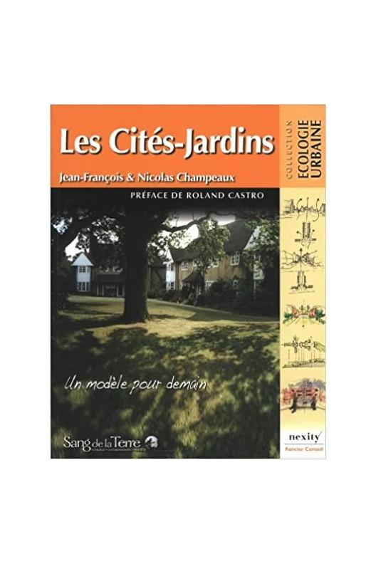 Les cités-jardins - un modèle pour demain