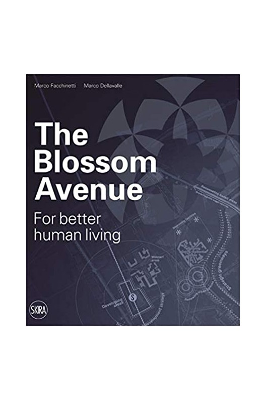 The Blossom Avenue: For Better Human Living