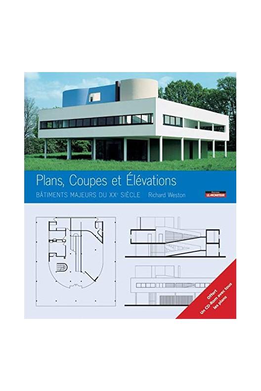 Plans, coupes et élévations - bâtiments majeurs du XXe siècle