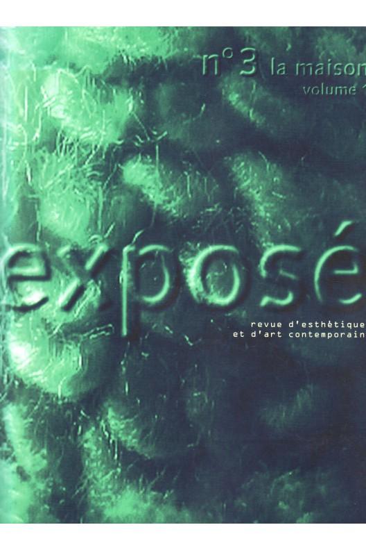 EXPOSE N.3 . LA MAISON VOLUME 1