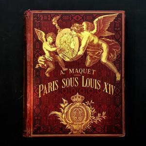 Paris sous Louis XIV / monuments et vues