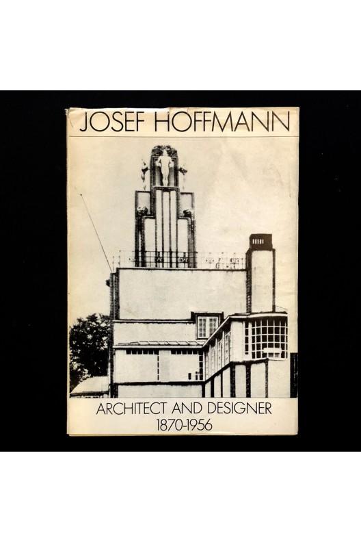 Josef hoffmann, architect and designer 1870-1956