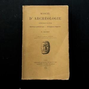 Manuel d'archéologie américaine