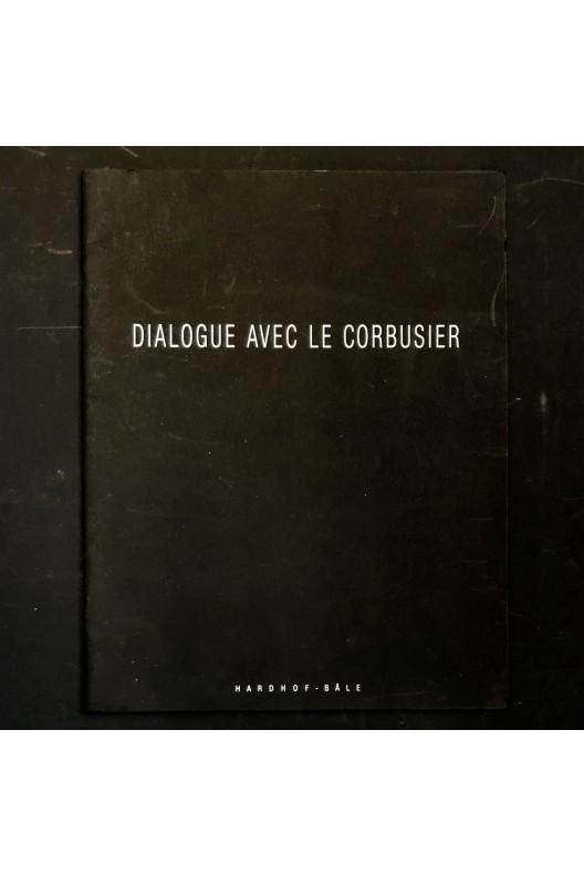 Dialogue avec Le corbusier / René Burri