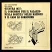 Ginevra 1927, il concorso per il palazzo della societa' delle nazioni e il caso Le Corbusier