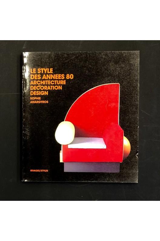 Le style des années 80 - architecture, décoration, design