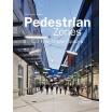 Pedestrian Zones - Car Free Urban Spaces