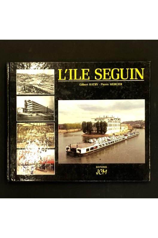 L'Ile Seguin / Gilbert Hatry, Pierre Mercier