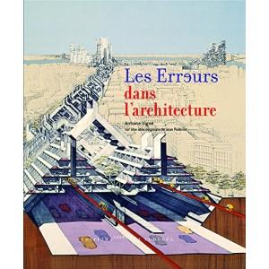 Les erreurs dans l'architecture. Antoine Vigné.