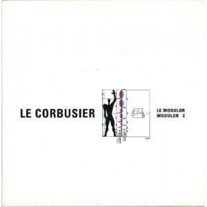 LE CORBUSIER LE MODULOR /FRANCAIS