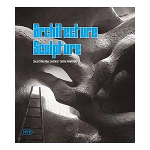 Architecture sculpture - collections FRAC Centre et Centre Pompidou