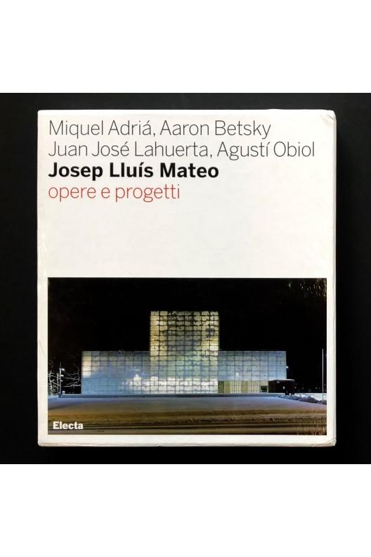 Josep Luis Mateo / Opere e progetti