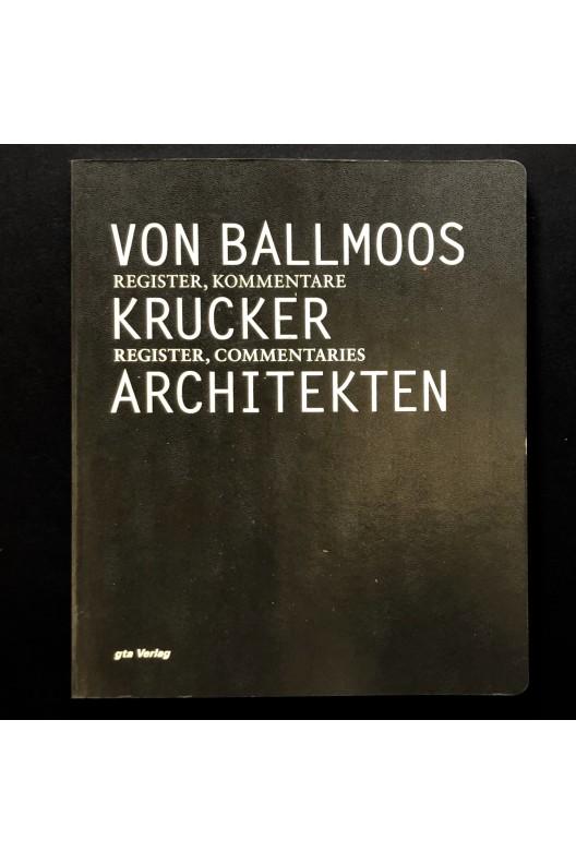 Von Ballmoos & Krucker architects / architekten