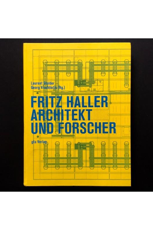 Fritz Haller - Architekt und Forscher
