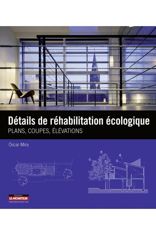 Détails de réhabilitations écologiques