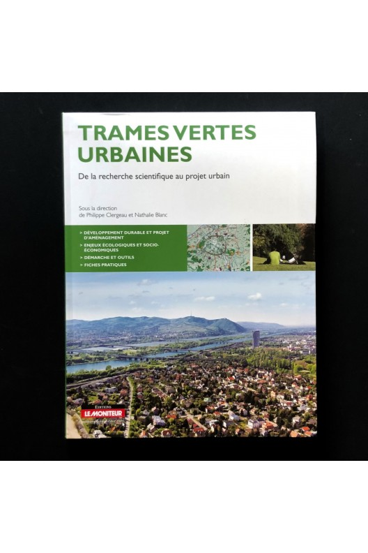 Trames vertes urbaines: De la recherche scientifique au projet urbain