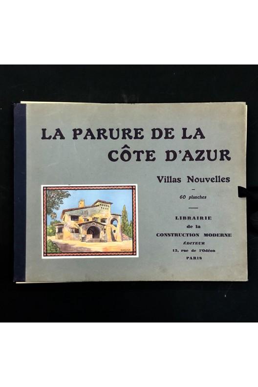 La parure de la Côte-d'Azur / Villas nouvelles