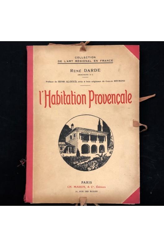 René Darde / L'habitation provençale