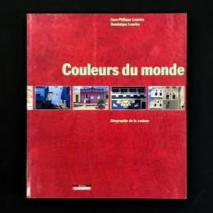 Couleurs du monde / Jean-Philippe Lenclos