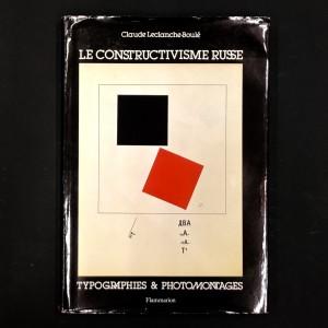 Le constructivisme russe - typographies & photomontages