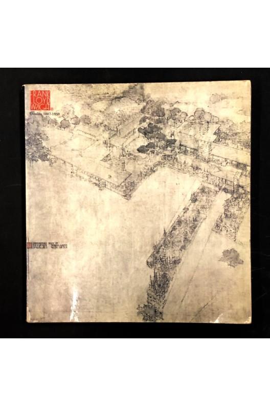 Frank Lloyd Wright.Dessins 1887-1959