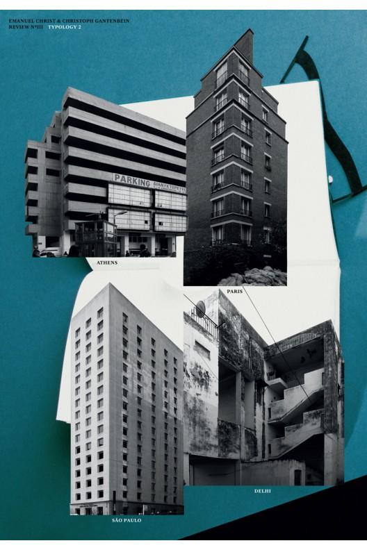 Typology 2 - Delhi, Paris, São Paulo, Athens.
