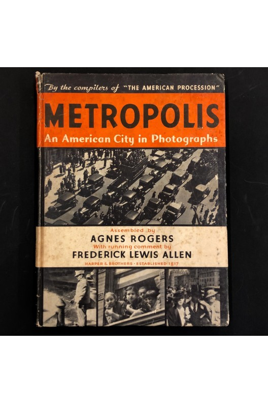 Metropolis, an American City in photographs