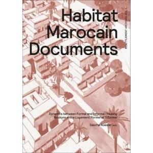 Habitat Marocain Documents - Dynamics Between Formal and Informal Housing