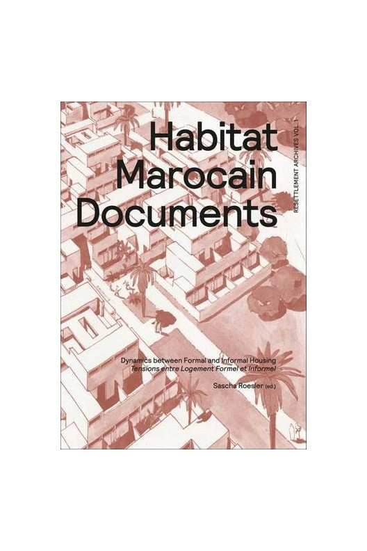 Habitat Marocain Documents - Dynamics Between Formal and Informal Housing