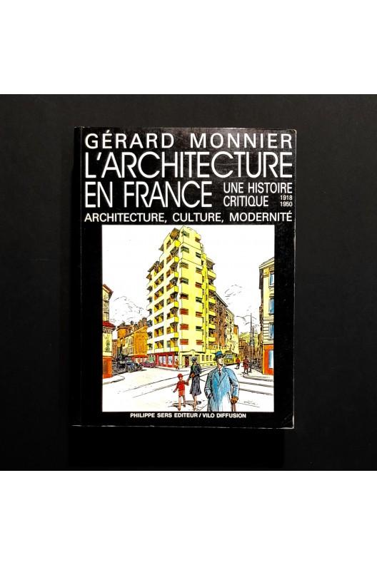 L'architecture en France, une histoire critique 1918-1950