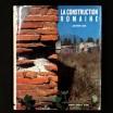 La construction romaine /. Jean-Pierre Adam