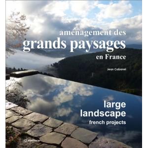 Aménagement des grands paysages en France