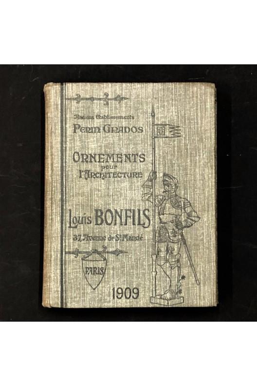 Ornements pour l'architecture / maison Louis Bonfils