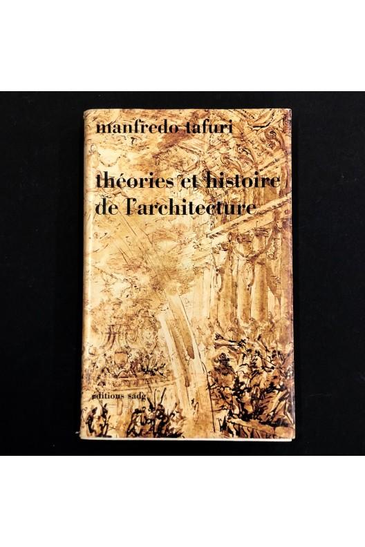 Théories et histoire de l'architecture / Manfredo Tafuri