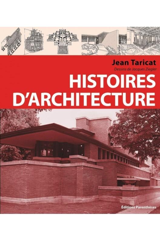 Histoires d'architecture. Jean Taricat.
