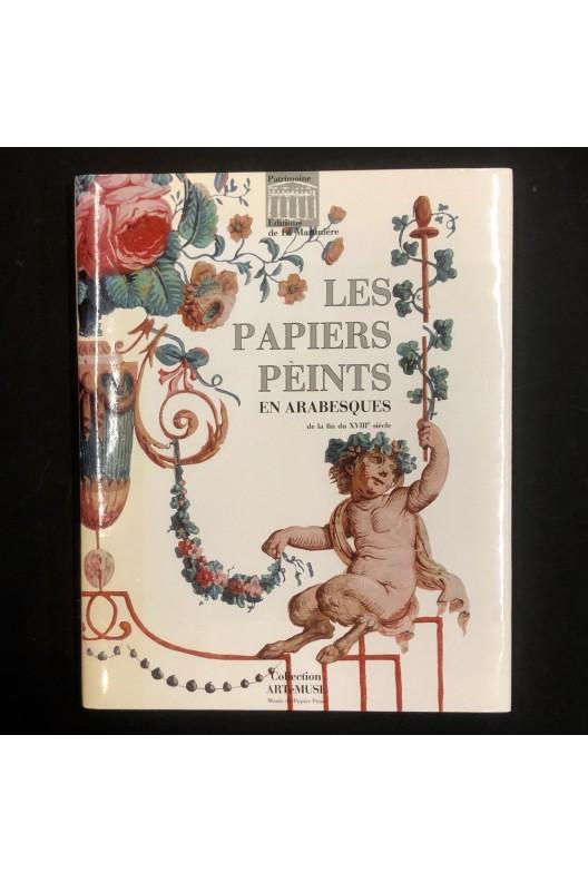 Les papiers peints en arabesques de la fin du XVIIIe siècle