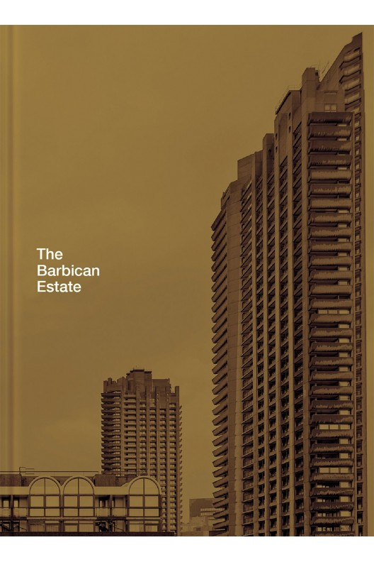 The Barbican Estate / Stefi Orazi