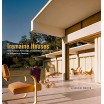 Tremaine Houses - One Family's Patronage of Domestic Architecture in Midcentury America