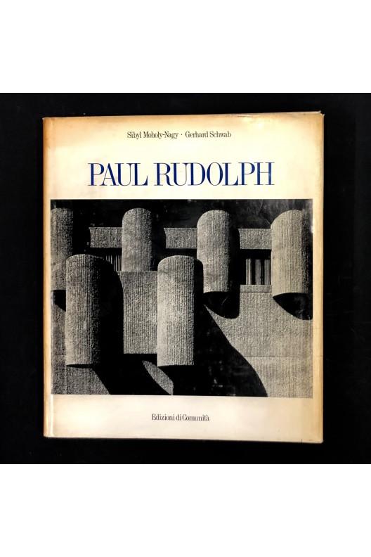 Paul Rudolph / Sibyl Moholy-Nagy / 1970