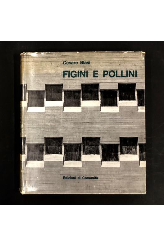 Figini e Pollini / Cesare Blasi / 1963