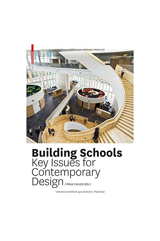 School Building - Key Issues for Contemporary Design
