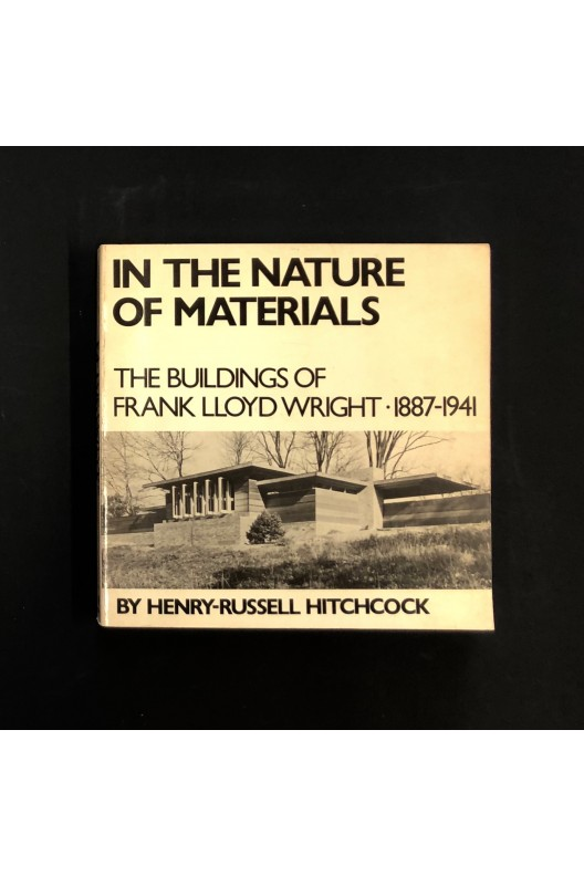 In the nature of materials / Henry-Russel Hitchcock