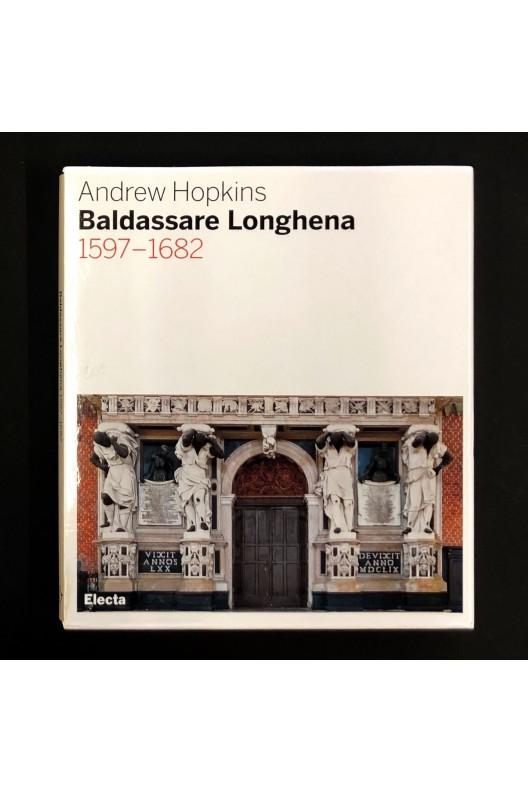 Baldassare Longhena, 1597-1682