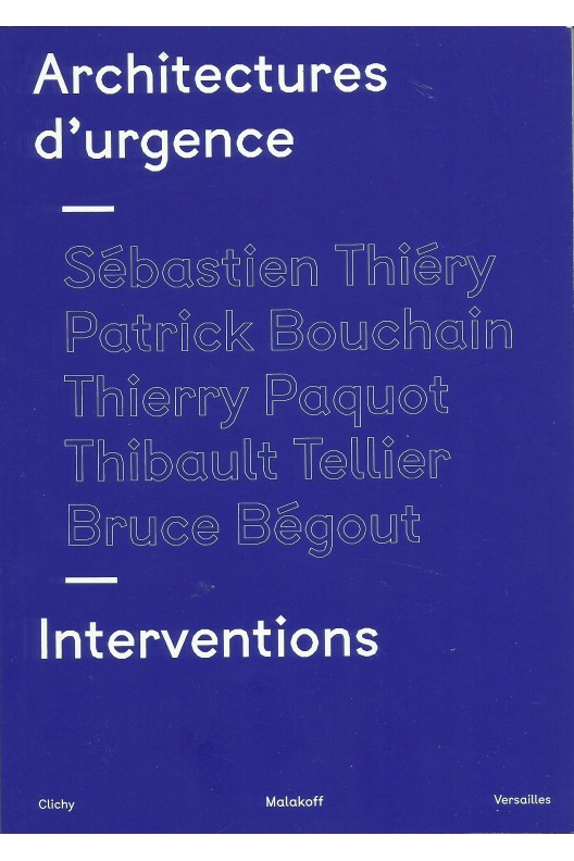 Architectures d'urgence - interventions
